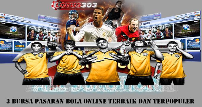 3 Bursa Pasaran Bola Online Terbaik dan Terpopuler